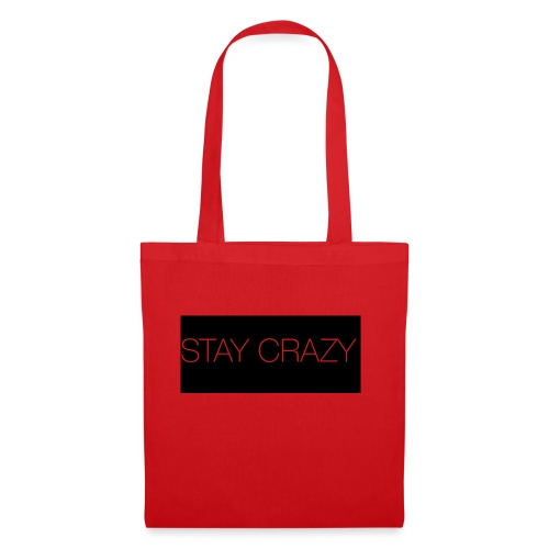 STAY CRAZY - Tygväska