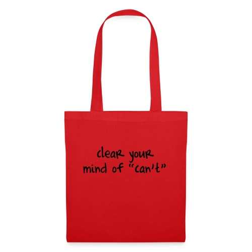 ''Clear your mind of Can't'' Motivational T-shirts - Borsa di stoffa