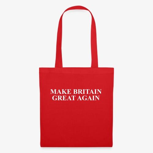 Make Britain Great Again (White Text) - Tote Bag