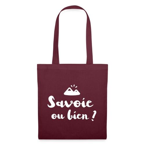 Savoie ou bien - Tote Bag