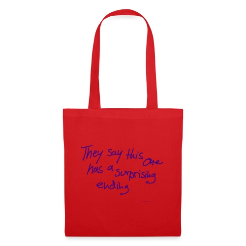 They Say This One Has A Surprising Ending - Tote Bag