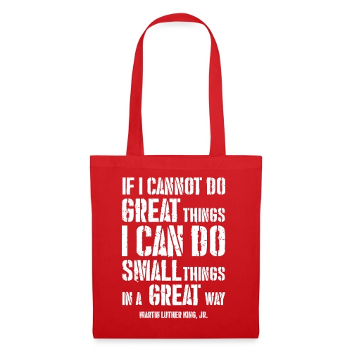 i can do small things in a great way - Tote Bag