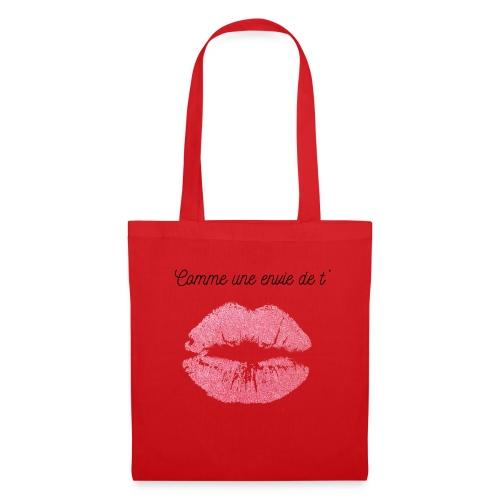 Comme une envie de t'embrasser - Tote Bag