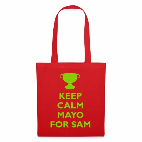 Keep Calm Mayo For Sam_ - Tote Bag