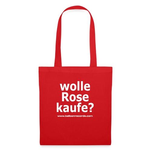 Wolle Rose Kaufe (weisse Schrift) - Stoffbeutel