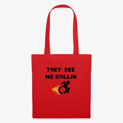 > Ze zien me rollen in mijn rolstoel, roller 003 - Tas van stof