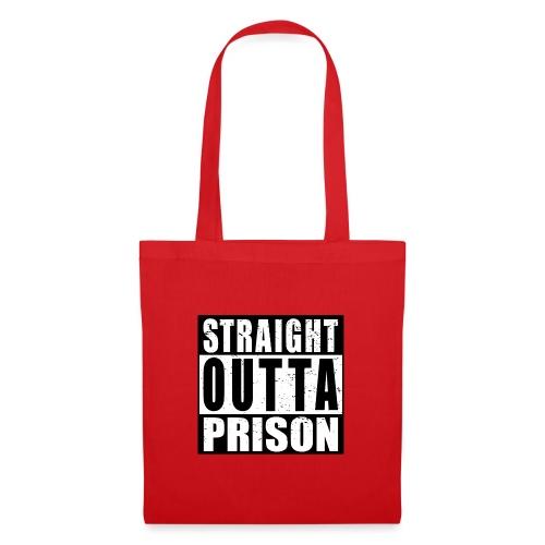 Straight outta Prison Frisch aus d. Gefängnis - Stoffbeutel