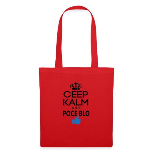 Keep calm and POCE BLO - Tote Bag