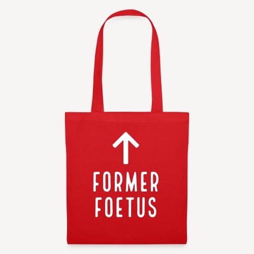FORMER FOETUS - Tote Bag