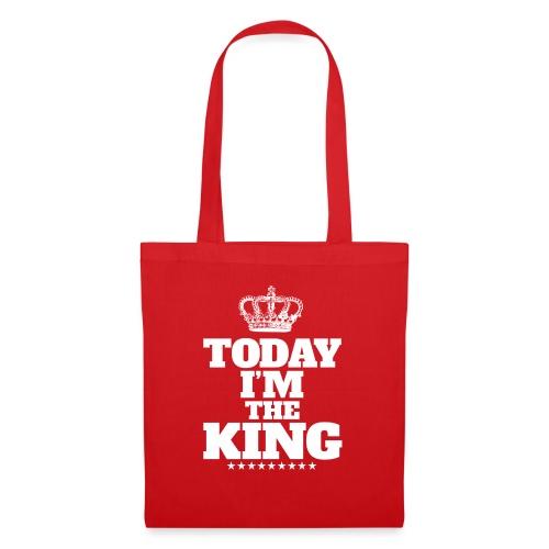 today i'm the king - Torba materiałowa