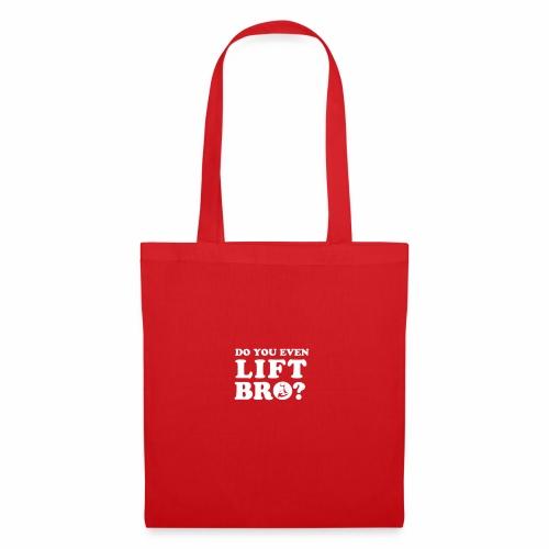 Do you even lift bro - Stoffbeutel