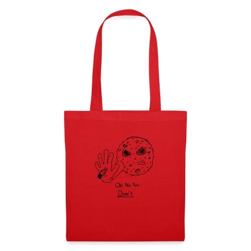 Oh No You Dont Mug - Tote Bag