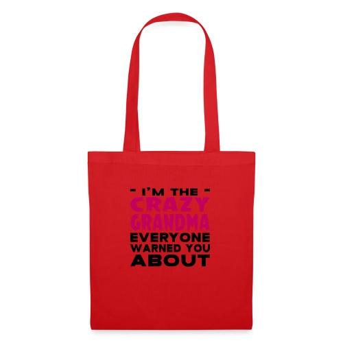 Crazy Grandma - Tote Bag