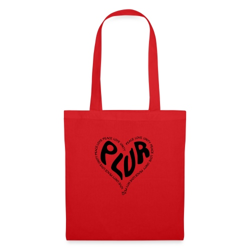 PLUR Peace Love Unity & Respect ravers mantra in a - Tote Bag