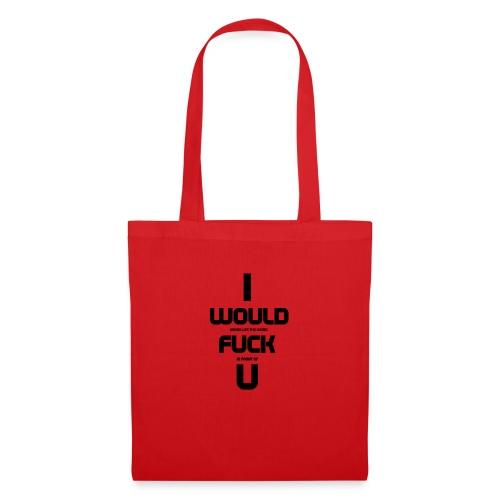 Never fuck - Tote Bag