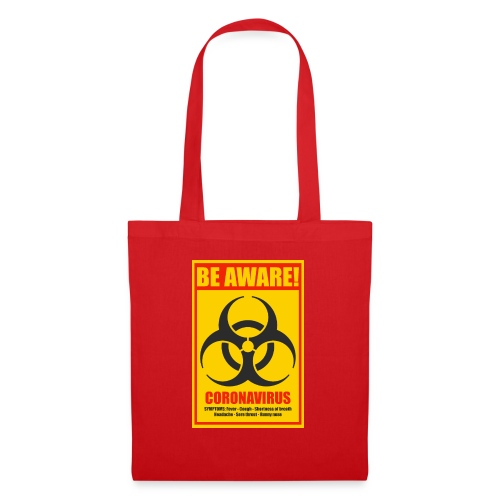 Be aware! Coronavirus biohazard - Tote Bag