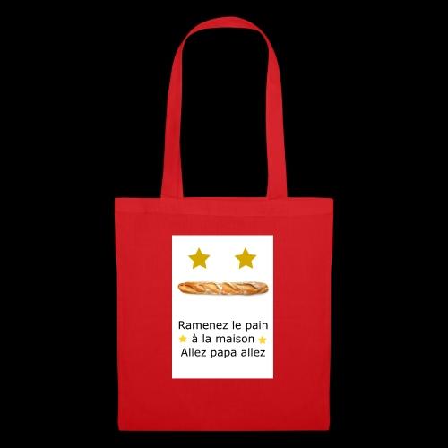 Ramenez le pain - Tote Bag