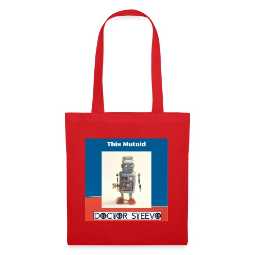 This Mutoid - Doctor Steevo - Tote Bag
