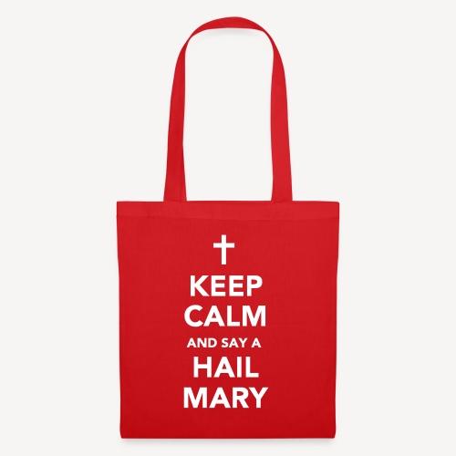 HALTEN SIE RUHE ..... HAIL MARY - Stoffbeutel