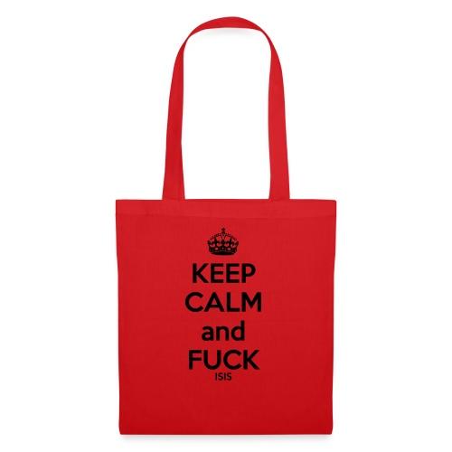 Keep calm and F*ck ISIS - Sac en tissu