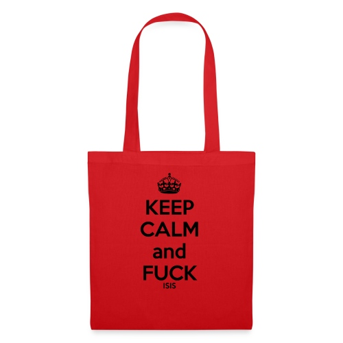 Keep calm and F*ck ISIS - Tote Bag