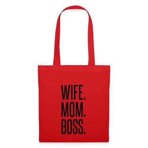 WIFE.MOM.BOSS. - Borsa di stoffa