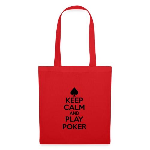 Keep Calm And Play Poker - Sac en tissu