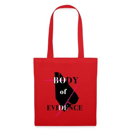 Body of Evidence - Borsa di stoffa