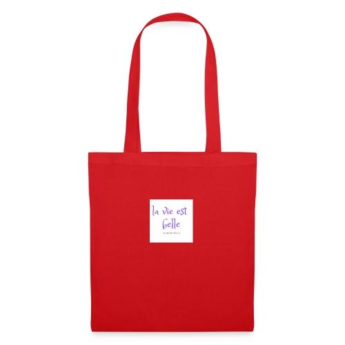 la vie est belle - Tote Bag