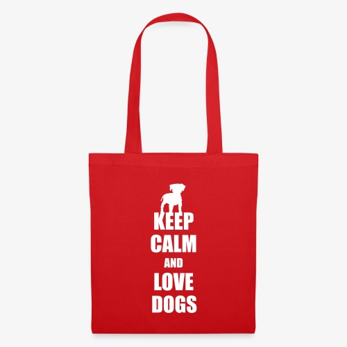 Keep calm love dogs - Stoffbeutel