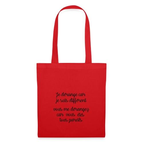 Je dérange car - Tote Bag