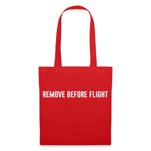 REMOVE BEFORE FLIGHT - Stoffbeutel