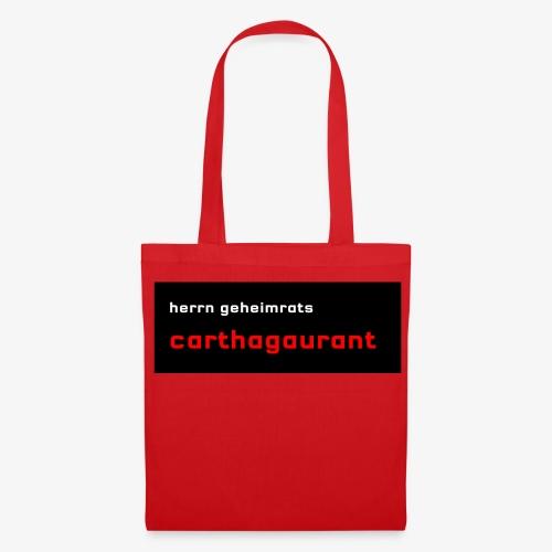 Herrn Geheimrats carthagaurant - Stoffbeutel