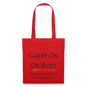 Carry On Or Bust - Tote Bag