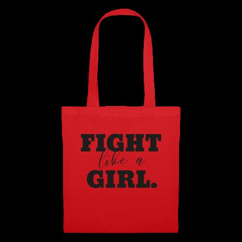 FIGHT like a GIRL - Stoffbeutel