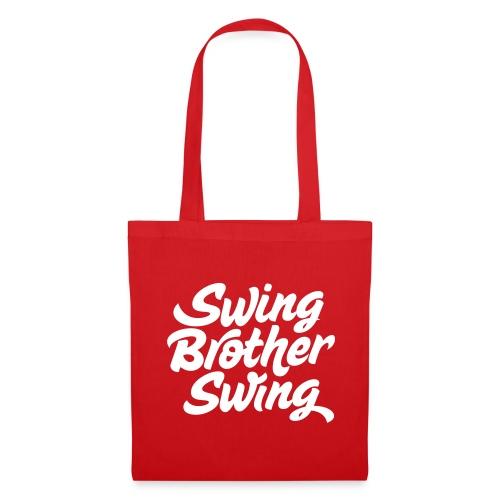 Swing Brother Swing - Tas van stof