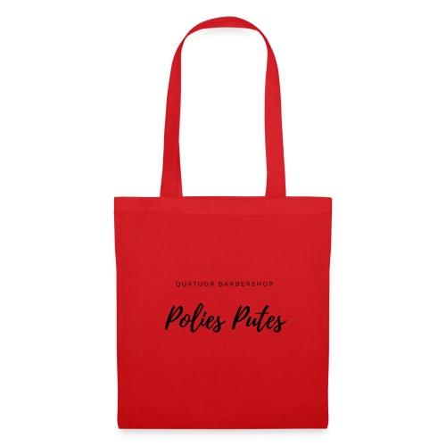 Polies Putes - Tote Bag