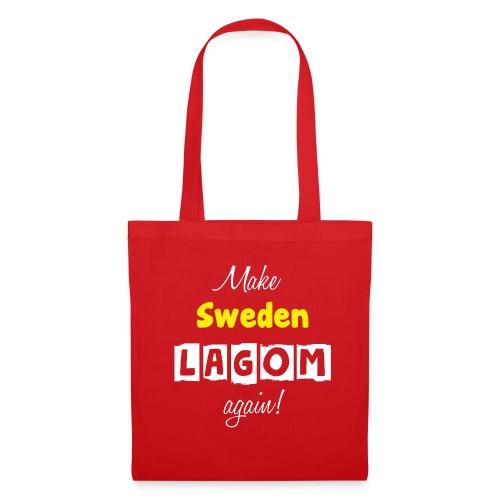 Make Sweden LAGOM again! - Tygväska