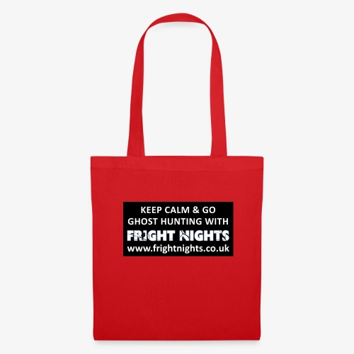 Keep Calm Go Ghost Hunting With Fright Nights - Tote Bag
