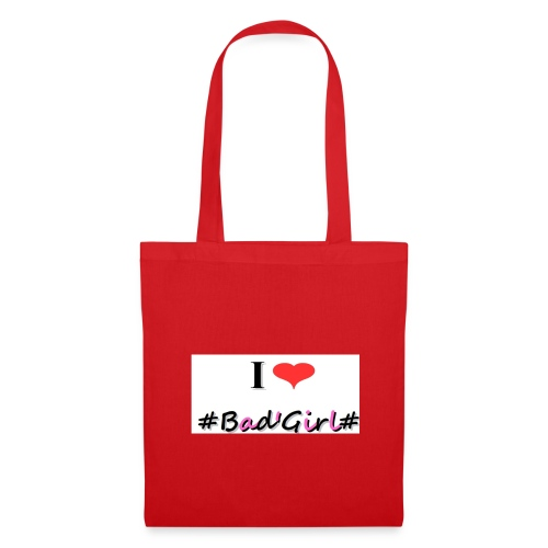 Collection Hastag I love bad girl - Tote Bag