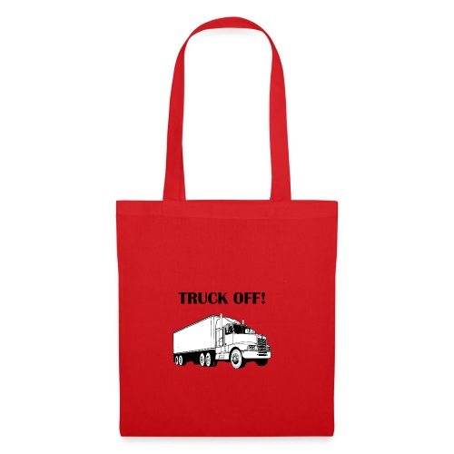 Truck off! - Tote Bag