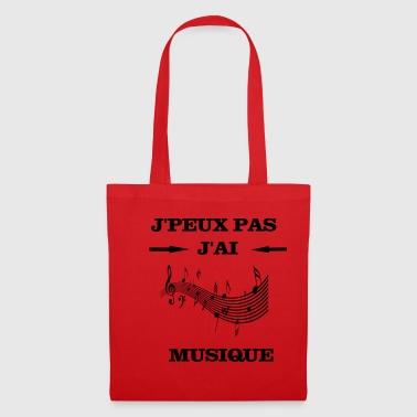 JPEUX PAS J'AI MUSIQUE - Tote Bag