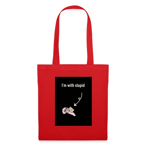 I'm with stupid - Tote Bag