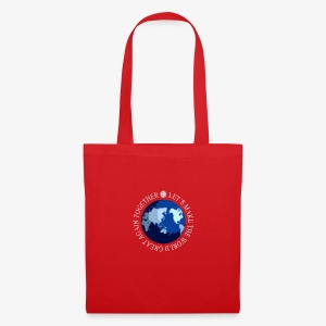 Let s Make The World Great Again Together - Tote Bag