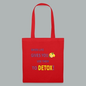 When life gives you lemons use them to detox! - Tote Bag