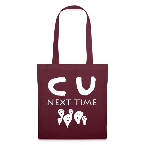 C U next time - Tote Bag