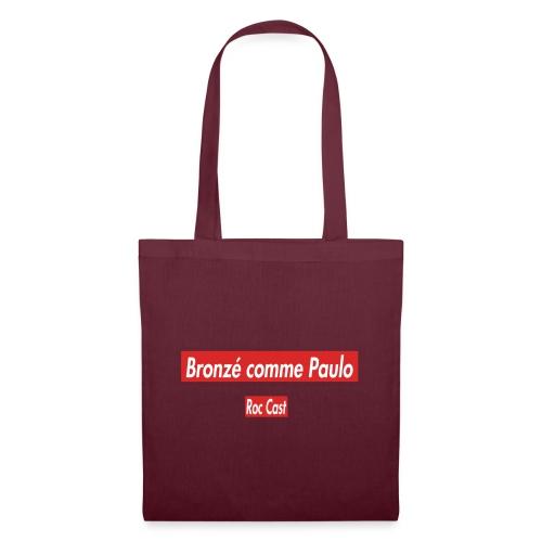 Bronzé comme Paulo - Tote Bag