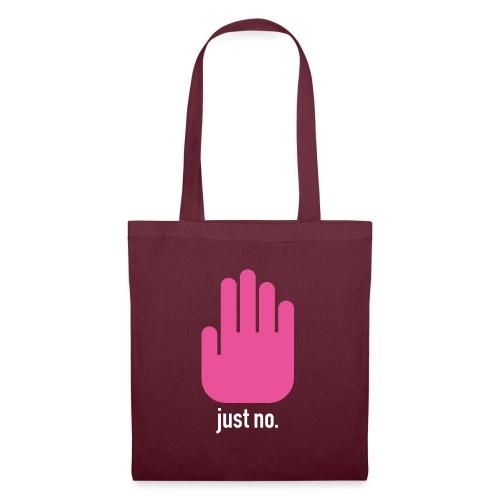 Just No. - Tote Bag