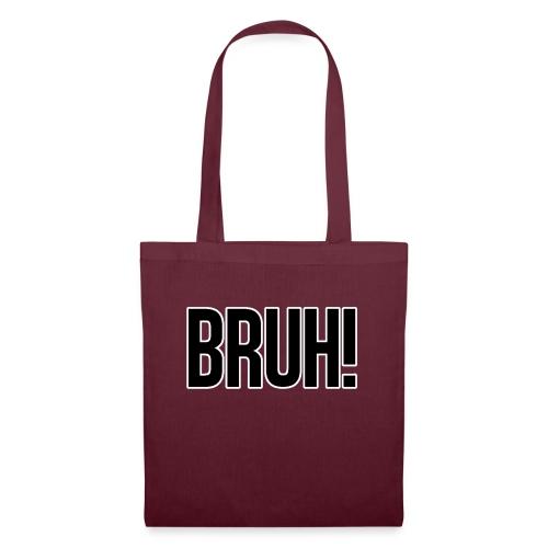 bruh - Tote Bag