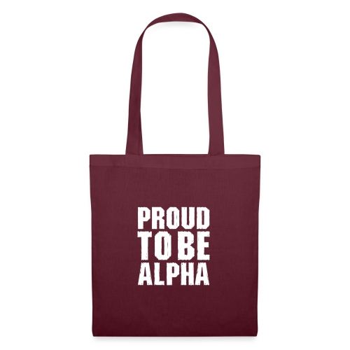 Proud to be Alpha - Stoffbeutel